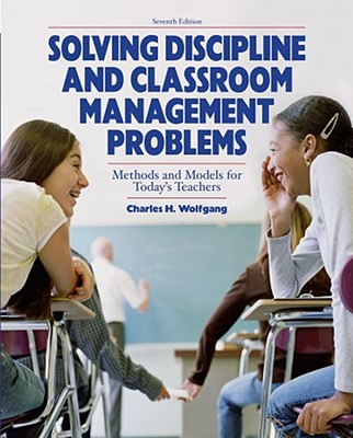 Solving-Discipline-and-Classroom-Management-Problems-Wolfgang-Charles